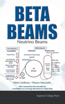 Beta Beams: Neutrino Beams, Hardback Book