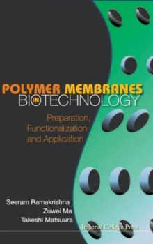 Polymer Membranes In Biotechnology: Preparation, Functionalization And Application, Hardback Book