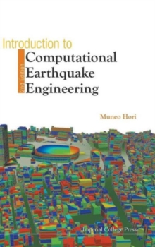 Introduction To Computational Earthquake Engineering (2nd Edition), Hardback Book