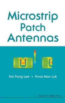 Microstrip Patch Antennas, Hardback Book