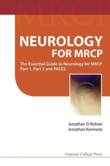 Neurology For Mrcp: The Essential Guide To Neurology For Mrcp Part 1, Part 2 And Paces, Paperback Book