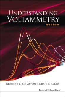 Understanding Voltammetry (2nd Edition), Paperback / softback Book