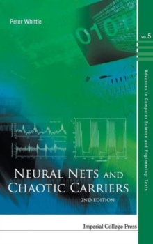 Neural Nets And Chaotic Carriers (2nd Edition), Hardback Book