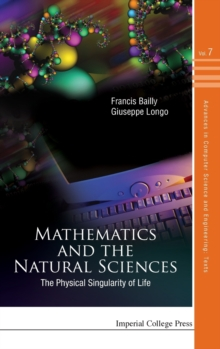 Mathematics And The Natural Sciences: The Physical Singularity Of Life, Hardback Book
