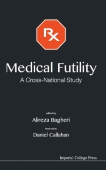 Medical Futility: A Cross-national Study, Hardback Book