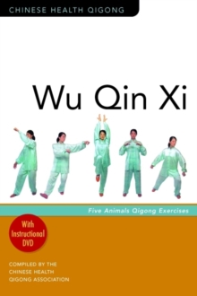 Wu Qin Xi : Five-Animal Qigong Exercises, Mixed media product Book
