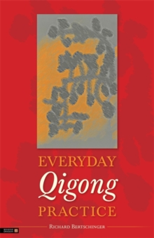 Everyday Qigong Practice, Paperback / softback Book