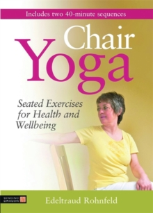 Chair Yoga : Seated Exercises for Health and Wellbeing, DVD video Book