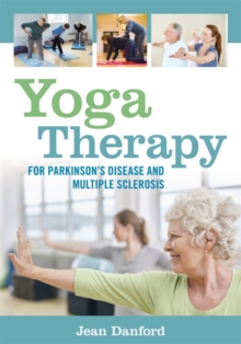 Yoga Therapy for Parkinson's Disease and Multiple Sclerosis, Paperback Book