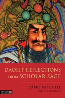 Daoist Reflections from Scholar Sage, Paperback / softback Book