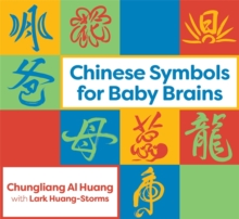 Chinese Symbols for Baby Brains, Board book Book