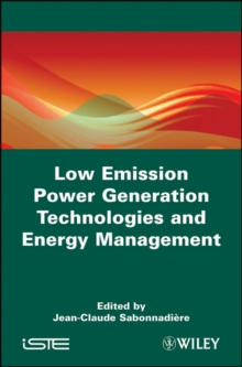 Low Emission Power Generation Technologies and Energy Management, Hardback Book