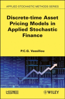 Discrete-time Asset Pricing Models in Applied Stochastic Finance, Hardback Book