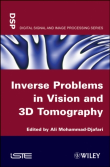 Inverse Problems in Vision and 3D Tomography, Hardback Book