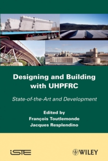Designing and Building with UHPFRC, Hardback Book