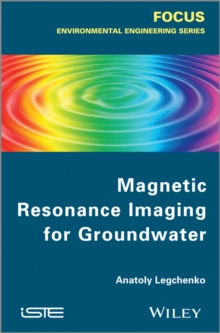 Magnetic Resonance Imaging for Groundwater, Hardback Book