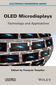 OLED Microdisplays : Technology and Applications, Hardback Book