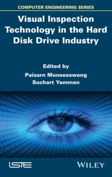 Visual Inspection Technology in the Hard Disk Drive Industry, Hardback Book