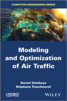 Modeling and Optimization of Air Traffic, Hardback Book