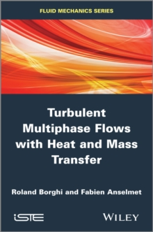 Turbulent Multiphase Flows with Heat and Mass Transfer, Hardback Book