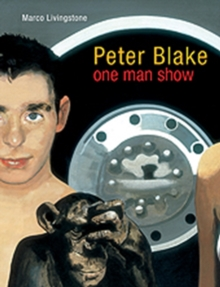 Peter Blake : One Man Show, Paperback Book