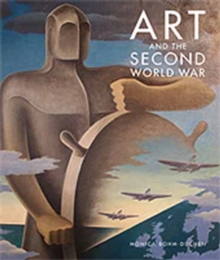 Art and the Second World War, Hardback Book