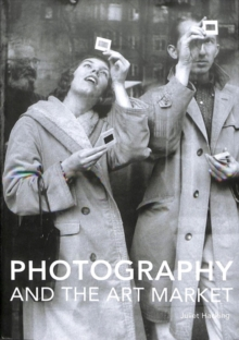 Photography and the Art Market, Hardback Book
