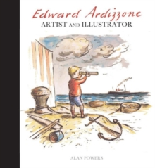 Edward Ardizzone : Artist and Illustrator, Hardback Book
