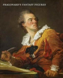 Fragonard : The Fantasy Figures, Hardback Book