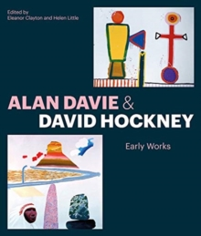 Alan Davie and David Hockney : Early Works, Paperback / softback Book