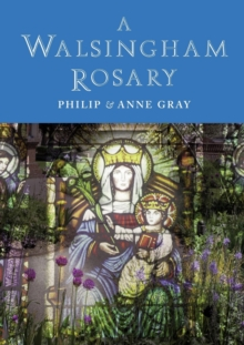 A Walsingham Rosary, Paperback / softback Book