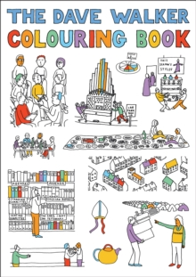 The Dave Walker Colouring Book, Paperback / softback Book
