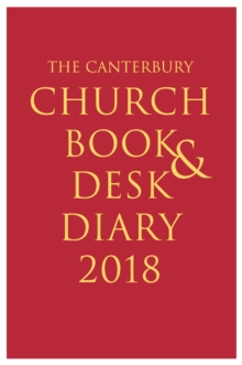 The Canterbury Church Book & Desk Diary 2018 Hardback Edition, Hardback Book