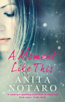 A Moment Like This, Paperback / softback Book