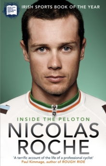 Inside the Peloton : My Life as a Professional Cyclist, Paperback Book