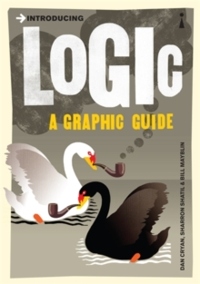 Introducing Logic : A Graphic Guide, Paperback / softback Book