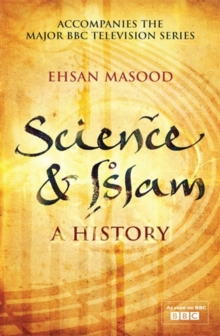 Science and Islam (Icon Science) : A History, Hardback Book