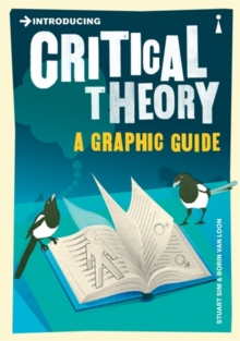 Introducing Critical Theory : A Graphic Guide, Paperback Book