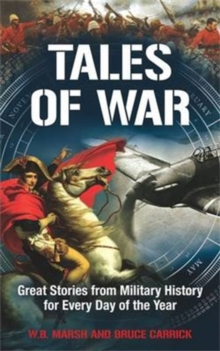 Tales of War : Great Stories from Military History for Every Day of the Year, Paperback / softback Book