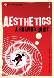 Introducing Aesthetics : A Graphic Guide, Paperback / softback Book