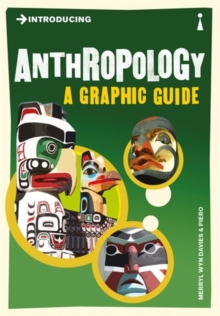 Introducing Anthropology : A Graphic Guide, Paperback Book