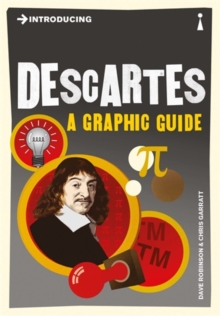 Introducing Descartes : A Graphic Guide, Paperback / softback Book