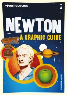 Introducing Newton : A Graphic Guide, Paperback / softback Book
