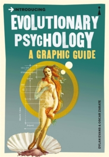 Introducing Evolutionary Psychology : A Graphic Guide, Paperback / softback Book