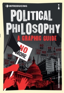 Introducing Political Philosophy : A Graphic Guide, Paperback Book