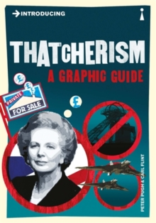 Introducing Thatcherism : A Graphic Guide, Paperback / softback Book