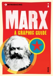 Introducing Marx : A Graphic Guide, Paperback / softback Book