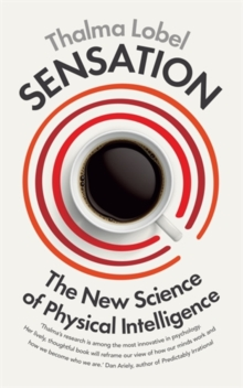 Sensation : The New Science of Physical Intelligence, Paperback Book