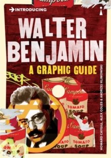 Introducing Walter Benjamin : A Graphic Guide, Paperback / softback Book