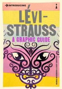 Introducing Levi-Strauss : A Graphic Guide, Paperback / softback Book